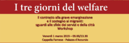 Il contrasto alla grave emarginazione e il sostegno ai migranti: sguardi alle sfide dei servizi e della città